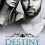 (Neuvorstellung) – Destiny – Uns zu wollen – Sara Herz
