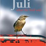 Juli: What the bird said – Gabriele Auth
