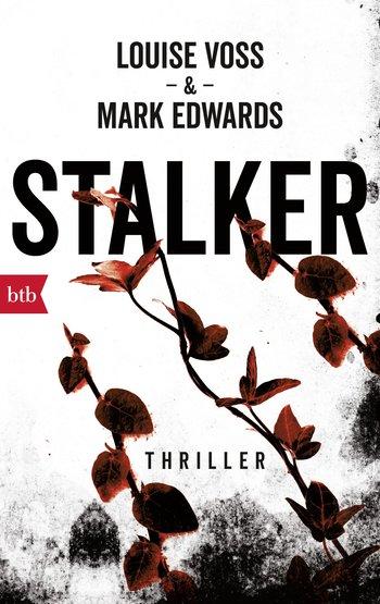 Stalker – Louise Voss & Mark Edwards