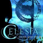 Celesta: Asche und Staub – Diana Dettmann