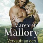 Verkauft an den Highlander – Margaret Mallory