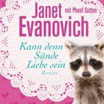 Kann denn Sünde Liebe sein – Janet Evanovich