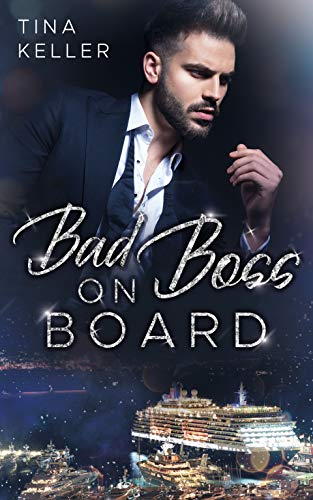 Bad Boss on Board – Tina Keller