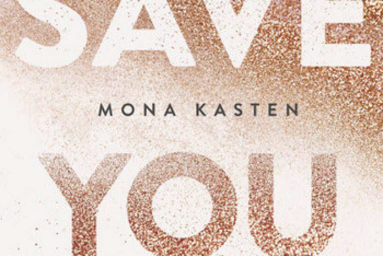 Save you - Mona Kasten