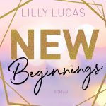New Beginnings: Green Valley Love, Band 1 – Lilly Lucas