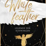 Whitefeather (Legende der Schwingen) – K.T. Meadows